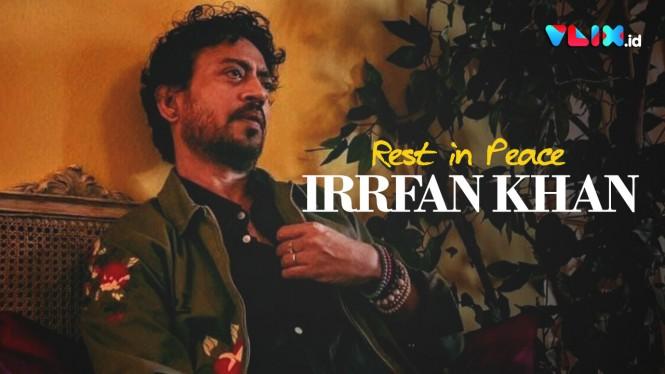 Aktor Film Life of Pi, Irrfan Khan Meninggal Dunia