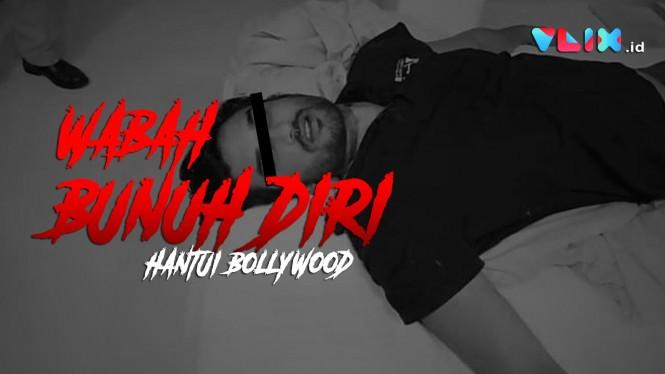 4 Bintang Bollywood Bunuh Diri di Tengah Wabah Corona