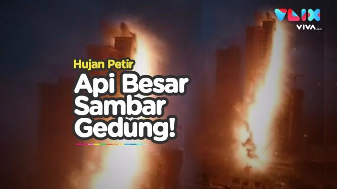 Jilatan Api dari Langit Kejutkan Penghuni Apartemen China