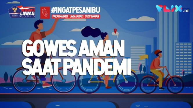 Tips Gowes Aman Saat Pandemi COVID-19