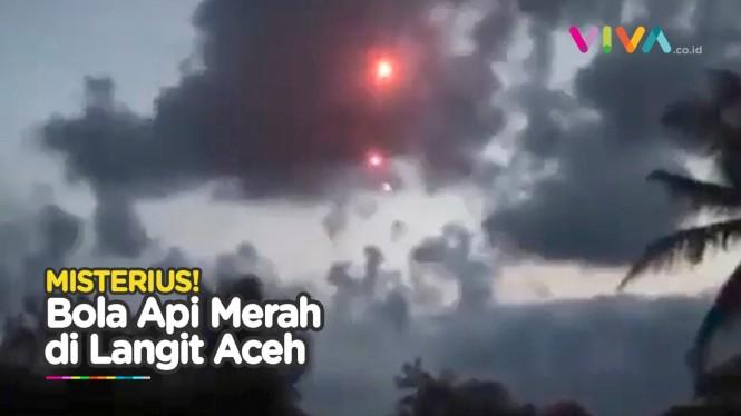 Bola Api Merah Menyala di Langit Aceh, Apa Penjelasannya?